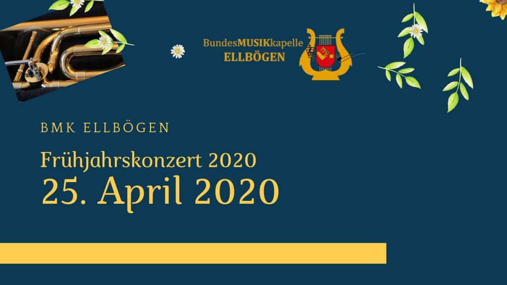Frühjahrskonzert 2020 Bundesmusikkapelle Ellbögen